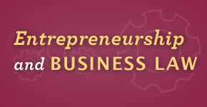 Entrepreneurship and Business Law