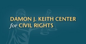 Damon J. Keith Center for Civil Rights